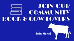blue button with outlines of books & a cow that says Join our Community of Book & Cow Lovers