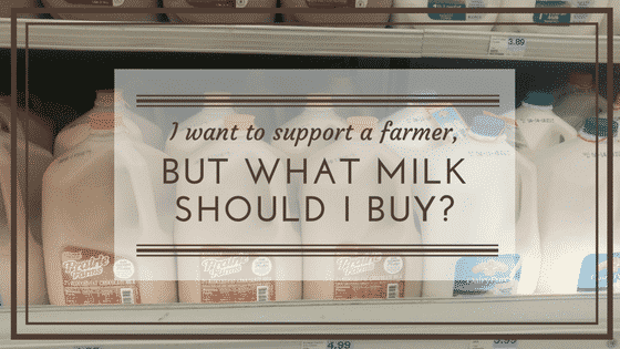 What Milk Should I Buy?